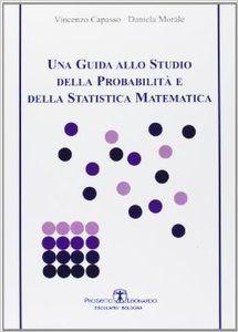 Una guida allo studio della probabilità e della statistica matematica