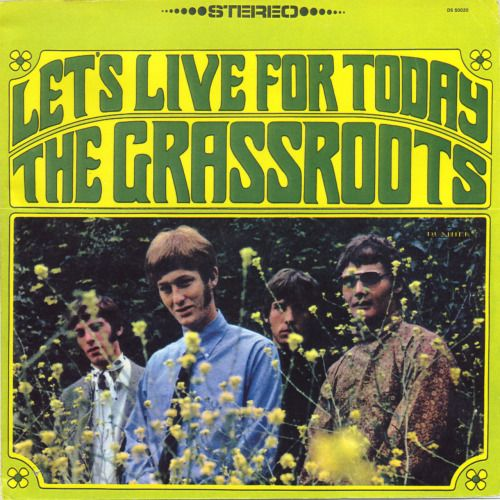 """cover–to–cover:  """" The Grass Roots  Let's Live For Today  Dunhill Records  1967  """""""