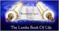 LAMB'S BOOK OF LIFE – WHAT IS IT?…