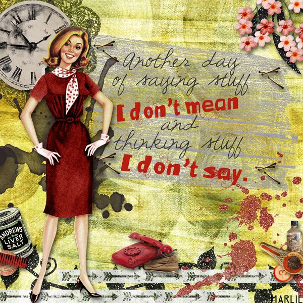 I don't say created by Marlie with Days of Sarcasm and Roses by 2 Curly Headed Monsters Designs. Available @ Mischief Circus. Thanks for looking!