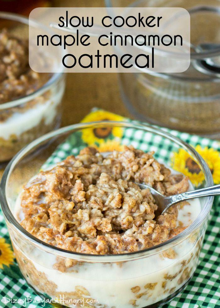 Slow Cooker Maple Cinnamon Oatmeal   Recipe   Oatmeal, Cinnamon and ...