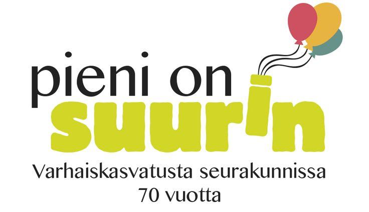 Pieni on suurin - varhaiskasvatuksen 70-vuotisjuhlavuoden logo