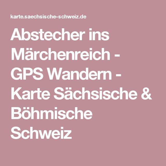 Abstecher ins Märchenreich - GPS Wandern - Karte Sächsische & Böhmische Schweiz