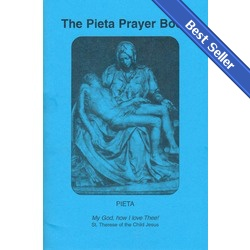 The Pieta Prayer Book, $3.95. A best-seller with loads of great reviews on our website!