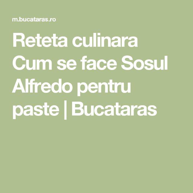 Reteta culinara Cum se face Sosul Alfredo pentru paste | Bucataras