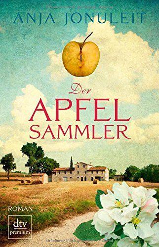Der Apfelsammler: Roman (dtv premium) von Anja Jonuleit http://www.amazon.de/dp/3423260173/ref=cm_sw_r_pi_dp_rhLrwb0K8PG9Q