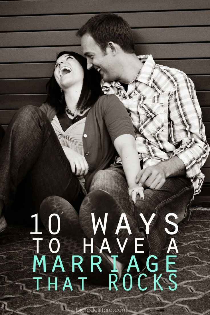 10 easy ways to have a marriage that rocks - our favorite bits of advice that we have heard or read   bigredclifford.com