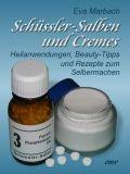 DIY Anleitung: Schüssler-Salze-Cremes selbstgemacht