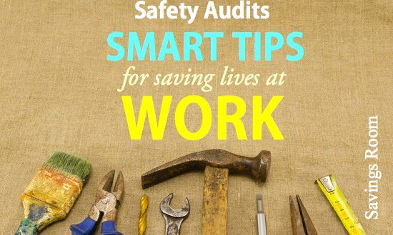 Safety audits   Smart tips for saving lives at work