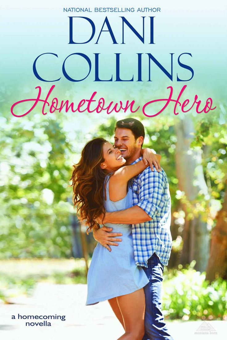 Hometown Hero (Montana Born Homecoming Book 3) - Kindle edition by Dani Collins. Contemporary Romance Kindle eBooks @ Amazon.com.