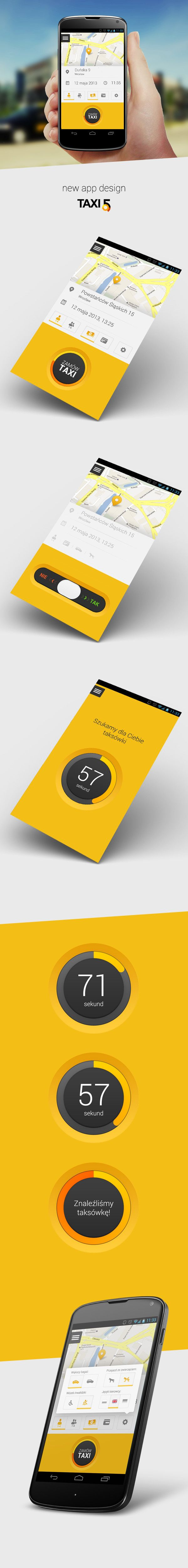 App Design for TAXI5 by Piotr Radziwon, via Behance