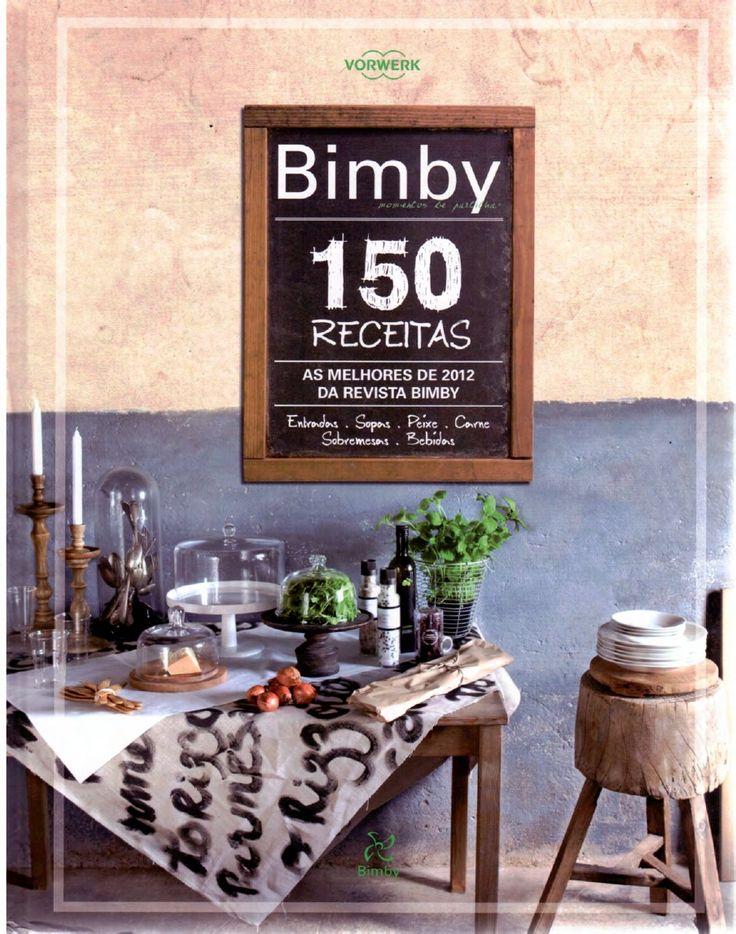 Livro Bimby - 150 Receitas - As Melhores de 2012   Scribd