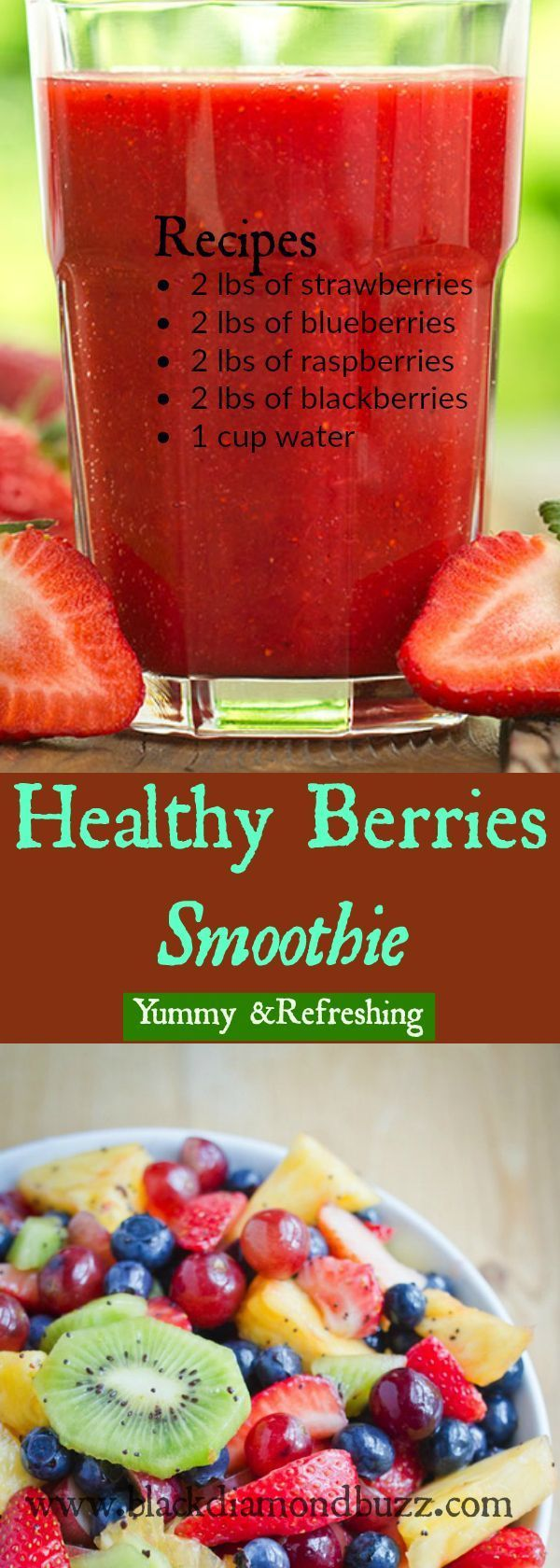 Healthy Berries Smoothie. How to make berry smoothies easily .Yummy and Refreshing! Your family will love it!  Recipes •	2 lbs of strawberries •	2 lbs of blueberries •	2 lbs of raspberries •	2 lbs of blackberries •	1 cup water