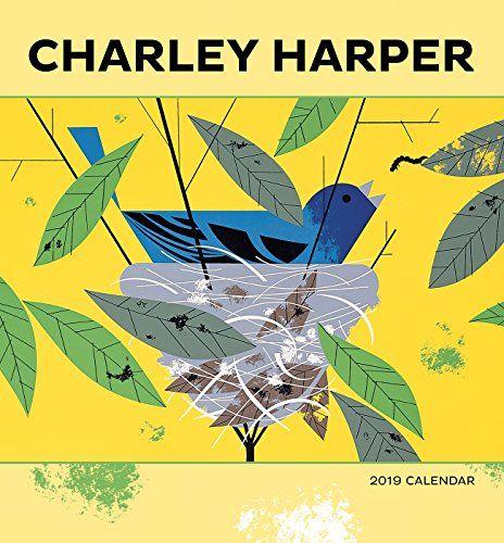 Charley Harper 2019 Calendar - Charley Harper 2019 Calendar