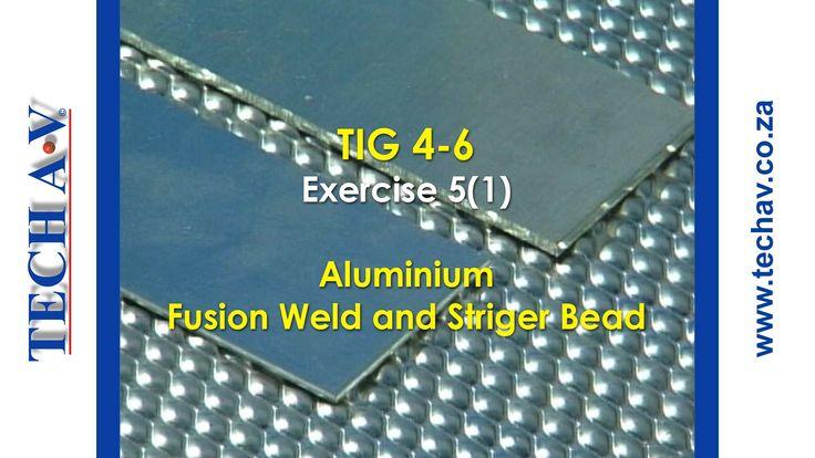 Tungsten Inert Gas Welding (TIG Welding) Part 18 of 19