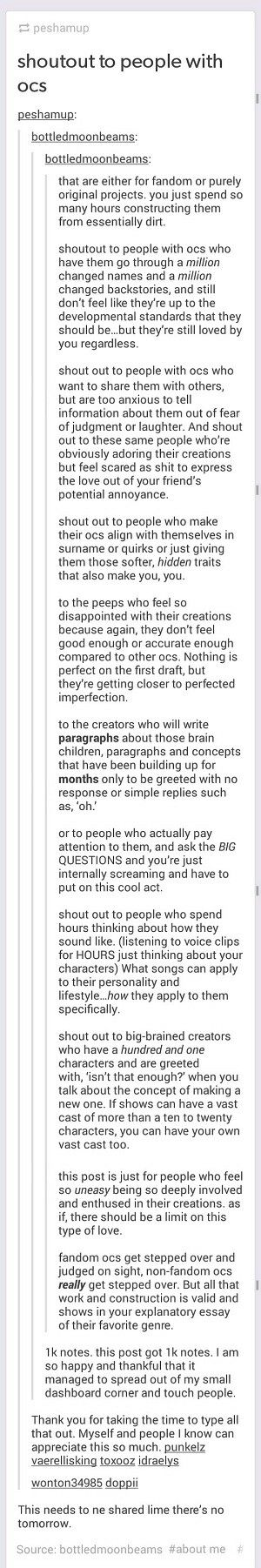 Tumblr: shoutout to people with OCs. This post truly lifted my soul and heart on my stories and characters especially. Bless this person who wrote this. Truly encouraging. (´∀`)