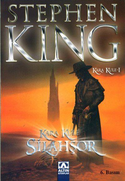 Stephen King - Kara Kule #1 - Silahşor