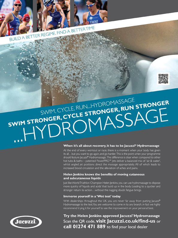 The first full page advert in our Triathlon campaign for Jacuzzi has been published in a Outdoor Fitness. This begins an ongoing programme of colour adverts in a range of specialist fitness magazines including 220 Triathlon and Runnners World. There are 3 key adverts that will rotate their propositions to raise awareness, drive response and push to live testes at events.