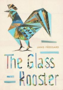 Freegard_the-glass-rooster