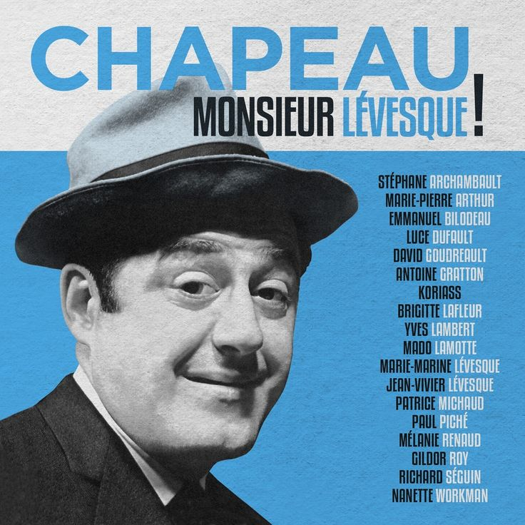 Chapeau Monsieur Lévesque! - Nombre de titres : 15 titres -  Référence : 041448 #CD #Musique #Cadeau