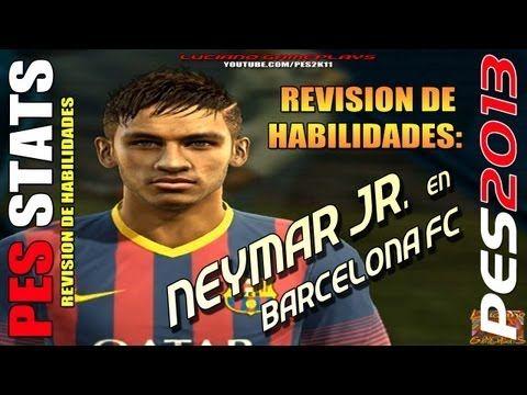 Stats Neymar Jr. en Barcelona FC / Revisión habilidades PES 2013 + PESED...