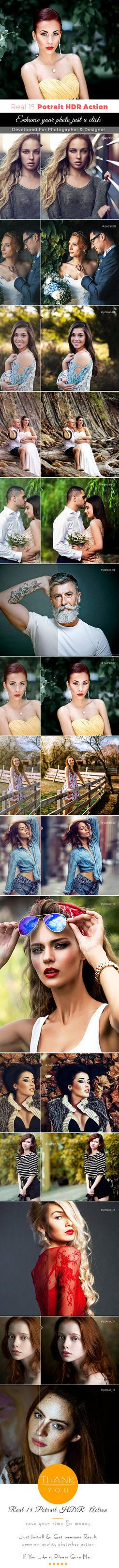DOWNLOAD: goo.gl/LxOsV3Real 15 Potrait HDR ActionFeatures: This action is designed to transform your photo's into Real 15 Potrait HDR Action. All action has been tested and working on P...