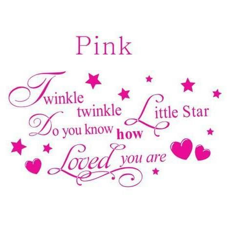 Whimsical Wall Stickers - Twinkle Twinkle Little Star - Pink (Decal), $19.95 (http://www.whimsicalwallstickers.com.au/twinkle-twinkle-little-star-pink/)  Twinkle Twinkle Little Star Do You Know How Loved You Are.  Available in Pink  Can be placed on the wall any way you like.  Measures 140cm x 45cm