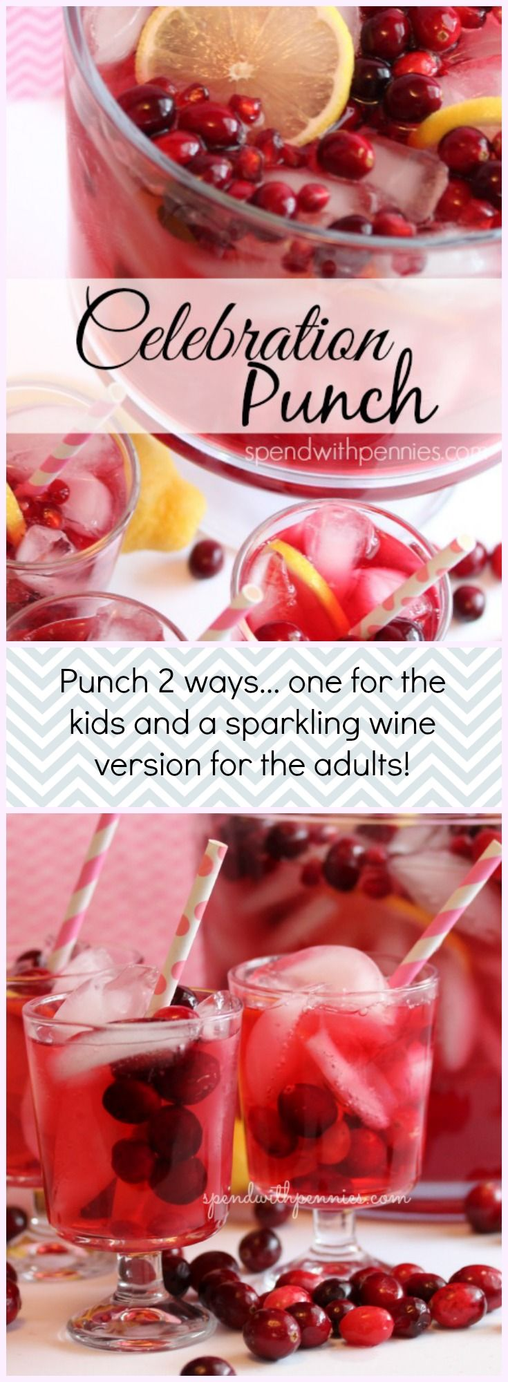 Celebration Punch 2 ways! One for the kids and a spiked sparkling white wine punch for the grown ups! Perfect for any time of year and a great way to serve cocktails to a crowd!