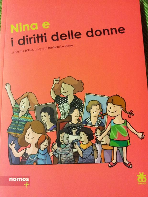 LIBRI PER BAMBINI: Nina e i diritti delle donne http://www.piccolini.it/tips/606/libri-per-bambini-nina-e-i-diritti-delle-donne/