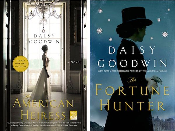 The American Heiress and The Fortune Hunter by Daisy Goodwin | Community Post: 14 Books To Read If You Love Downton Abbey #downtonabbey via @BuzzFeed