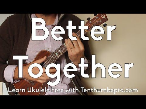 Better Together - How To Play Jack Johnson Ukulele Tutorial - With Play-A-Long and Tabs - YouTube