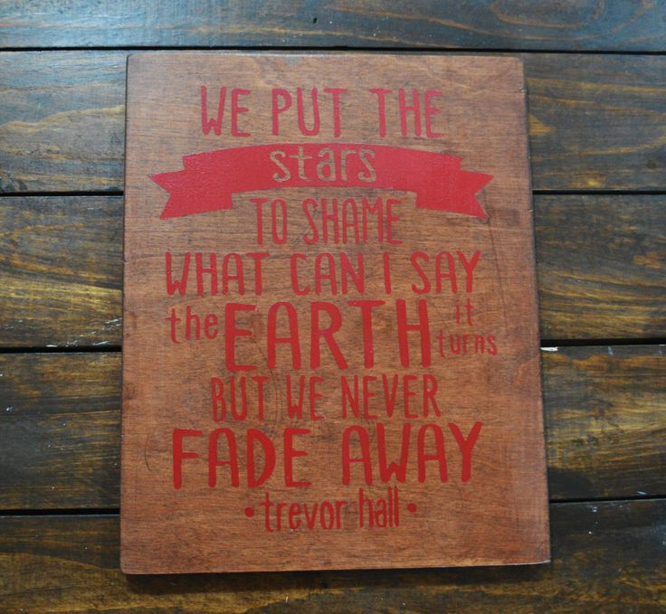 """Trevor Hall """"We Put The Stars To Shame"""" Wooden Sign by ArizonaCraftCo on Etsy"""