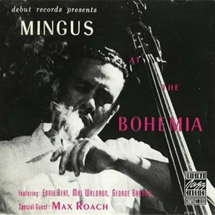 Charles Mingus Mingus At The Bohemia on Vinyl LP This was Charles Mingus' first recording with a working band of his own, issued on his own enterprising Debut label. The group was also the first to ca