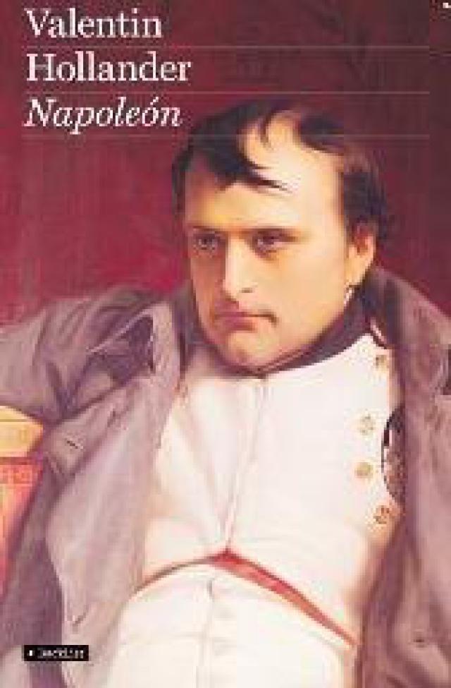 10 biografías de personajes históricos que no debes dejar de leer: Napoléon Bonaparte