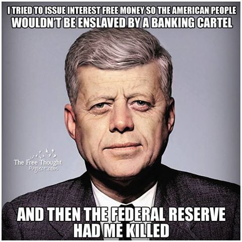 "Kennedy the U.S. 35th President ""on June 4, 1963, signed a virtually unknown Presidential decree, Executive Order 11110. It was the authority to basically strip the Bank of its power to loan money to the United States Federal Government at interest."