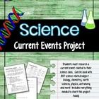 Science Current Events Project - Biology, Chemistry, Earth Science, Physics...