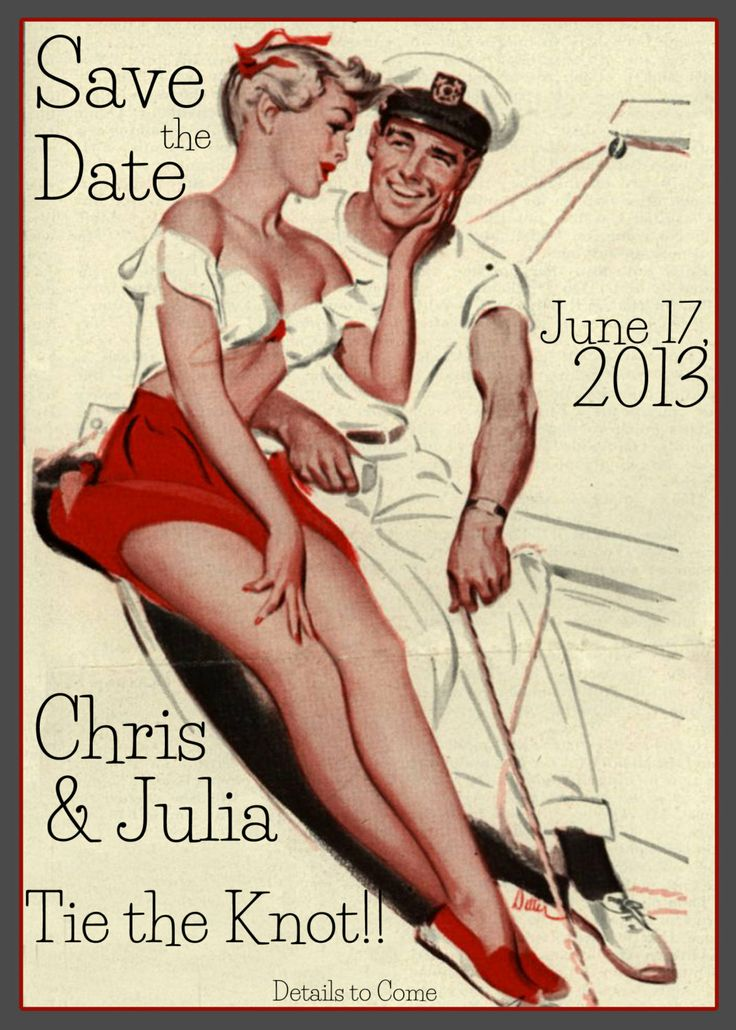 Save The Date - Custom Printable Vintage 1950 Retro Wedding Announcement Pinup Sailor Invitation. $40.00, via Etsy.
