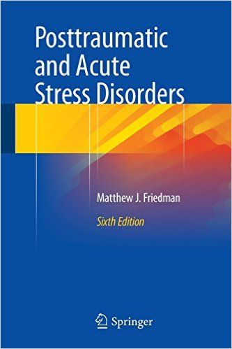 Posttraumatic and Acute Stress Disorders 6th Edition PDF - http://am-medicine.com/2016/03/posttraumatic-acute-stress-disorders-6th-edition-pdf.html