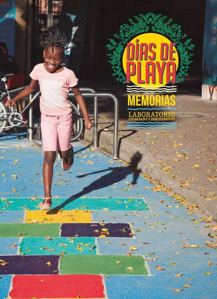 Sistematización de la experiencia Días de playa. Teatro Pablo Tobón Uribe.