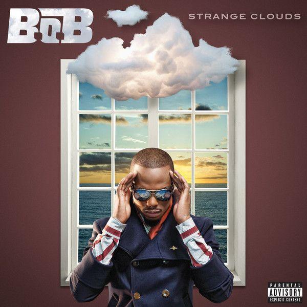 Strange Clouds — B.o.B