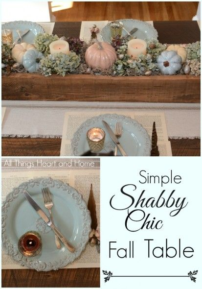 Shabby Chic Fall Table - All Things Heart and Home