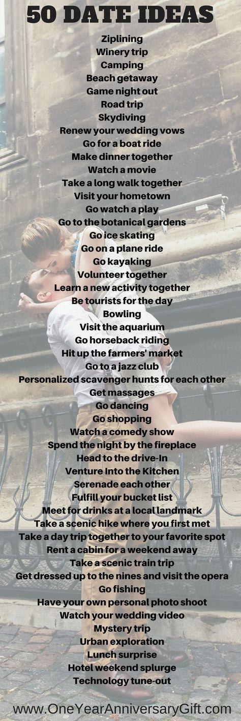 50 Date Ideas!! https://www.oneyearanniversarygift.com/blogs/one-year-anniversary-gift-1/50-date-ideas-for-your-anniversary
