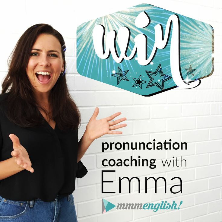 You could win Personal Lessons with Emma! Improve your English communication skills with your very own English Pronunciation coach! When you enter, make sure you SHARE your LUCKY LINK, so you have more chances to win the prize!