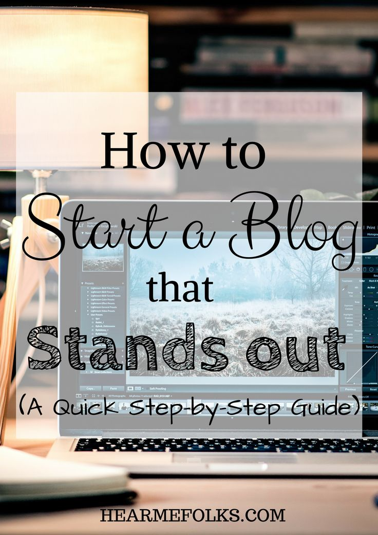 Step-by-Step guide to start a blog that stands out of the rest and becomes your brand.http://hearmefolks.com/step-by-step-guide-to-start-a-profitable-blog/