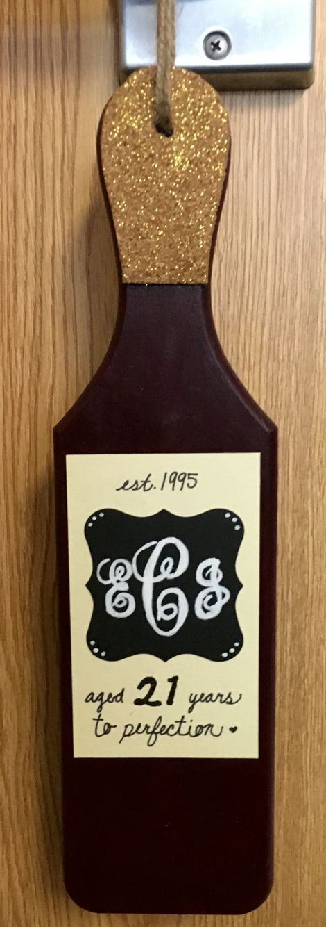 Wine themed 21st birthday paddle sorority
