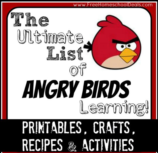 50 + educational printables and freebies--Free Angry Birds Printables