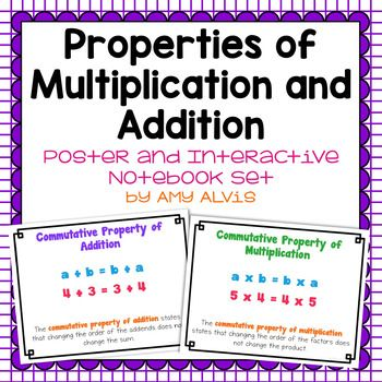 This poster and interactive notebook (INB) set covers commutative property of addition, associative property of addition, identity property of addition, distributive property of multiplication over addition, commutative property of multiplication, associative property of multiplication, identity property of multiplication, zero property of multiplication and distributive property of multiplication over addition.