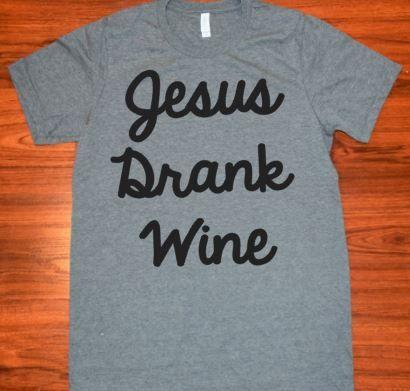 Jesus Drank Wine Grey T-Shirt// Women's Grey Shirt//Ladies Grey Shirt//SM-3XL by ButlerandCompanyTees on Etsy
