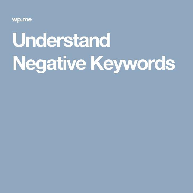Understand Negative Keywords