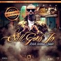 Rich Homie Quan - Still Goin In Reloaded - Think Its A Game Ent